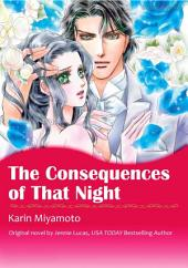 THE CONSEQUENCES OF THAT NIGHT: Mills & Boon Comics