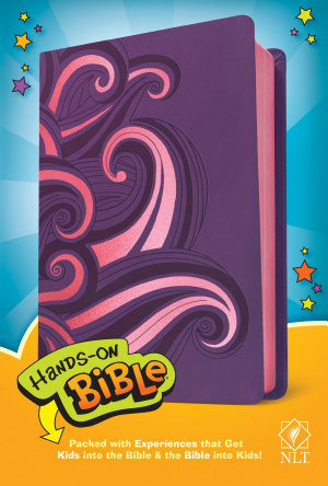 Hands On Bible NLT  Leatherlike  Purple Pink Swirls  PDF