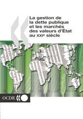La gestion de la dette publique et les marchés des valeurs d'État au 21e siècle