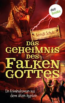 Das Geheimnis des Falkengottes PDF