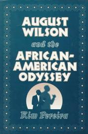 August Wilson And The African American Odyssey