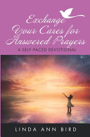 Download Exchange Your Cares for Answered Prayers Book