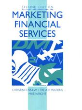 Marketing Financial Services: Edition 2