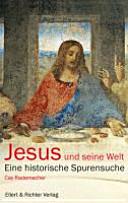 Jesus und seine Welt PDF
