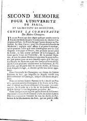 Second memoire pour l'Université de Paris, et la Faculté de Medecine, contre la Communauté des Maîtres Chirurgiens