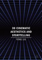 3D Cinematic Aesthetics and Storytelling PDF