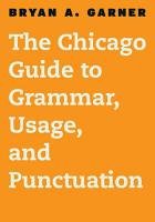 The Chicago Guide to Grammar  Usage  and Punctuation PDF