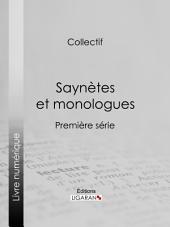 Saynètes et monologues: Première série