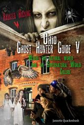 Ohio Ghost Hunter Guide V: A Haunted Hocking Ghost Hunter Guide