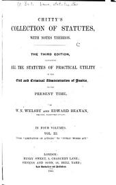 Chitty's Collection of Statutes [1225-1864] with Notes Thereon: Volume 3