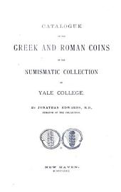 Catalogue of the Greek and Roman Coins in the Numismatic Collection of Yale College: Volume 2