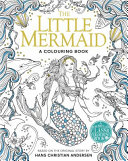 The Little Mermaid: a Colouring Book
