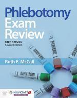 Phlebotomy Exam Review, Enhanced Edition