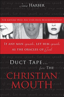 Duct Tape For The Christian Mouth Book PDF