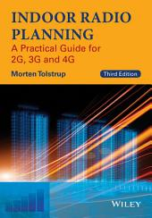 Indoor Radio Planning: A Practical Guide for 2G, 3G and 4G, Edition 3
