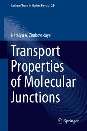 Transport Properties of Molecular Junctions