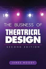 The Business of Theatrical Design, Second Edition