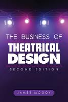 The Business of Theatrical Design  Second Edition PDF