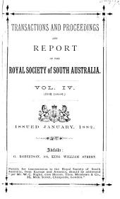 Transactions and Proceedings of the Royal Society of South Australia: Volumes 4-7