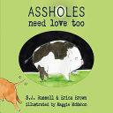 Assholes Need Love Too PDF