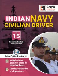 Indian Navy Civilian Driver 15 Practice Sets And Solved Papers Book For 2021 Exam With Latest Pattern And Detailed Explanation By Rama Publishers