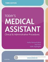 Today's Medical Assistant: Clinical & Administrative Procedures, Edition 3