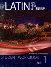Latin for the New Millennium: Level 1: student workbook