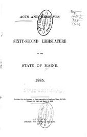Acts and Resolves Passed by the ... Legislature of the State of Maine