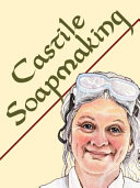Castile Soapmaking