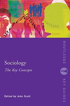 Sociology  The Key Concepts PDF