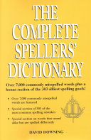 The Complete Spellers' Dictionary