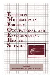 Electron Microscopy in Forensic, Occupational, and Environmental Health Sciences