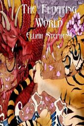 The Floating World (The Poison Lotus Book 1)