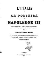 L' Italia e la politica di Napoleone 3. durante e dopo la guerra dell'indipendenza: Volume 1