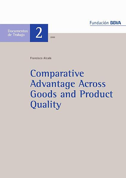 Comparative Advantage Across Goods and Product Quality