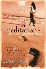 Meditation, The Complete Guide