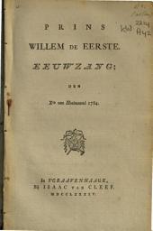 Prins Willem de Eerste: Eeuwzang; den Xen van Hooimaand 1784