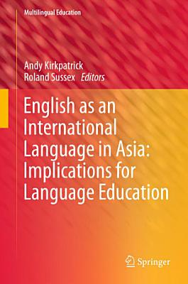 English as an International Language in Asia  Implications for Language Education