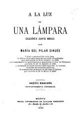 A la luz de una lampara: colección de cuentos morales