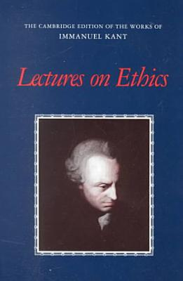 Lectures on Ethics