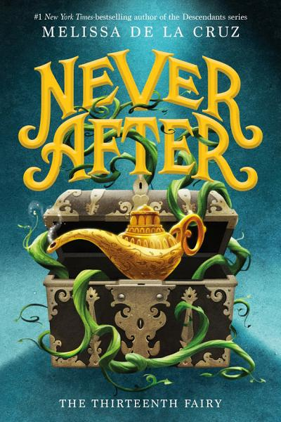 Download Never After  The Thirteenth Fairy Book