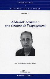 Abdelhak Serhane: une écriture de l'engagement