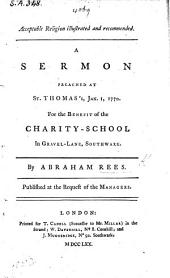 Acceptable Religion illustrated and recommended. A sermon [on 1 Cor. ix. 24], etc