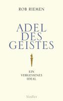 Adel des Geistes PDF