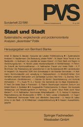 """Staat und Stadt: Systematische, vergleichende und problemorientierte Analysen """"dezentraler"""" Politik"""