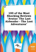 100 of the Most Shocking Reviews Avatar PDF