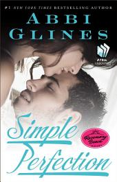 Simple Perfection: A Rosemary Beach Novel