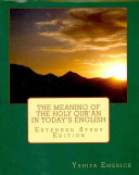 The Meaning of the Holy Qur an in Today s English
