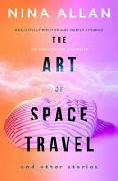 The Art of Space Travel and Other Stories PDF
