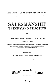 Salesmanship: theory and practice
